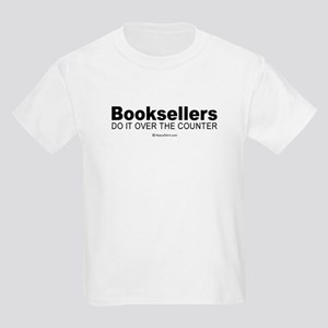 Booksellers do it over the counter -  Kids T-Shirt