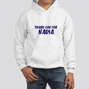 Thank God For Nadia Hooded Sweatshirt