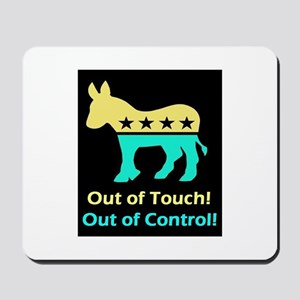 Out of touch Out of control Mousepad