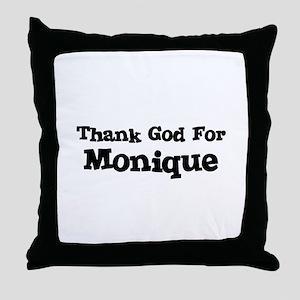 Thank God For Monique Throw Pillow
