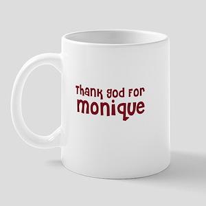 Thank God For Monique Mug