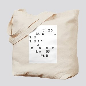 If you can read this Tote Bag