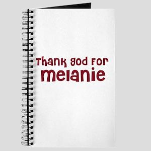 Thank God For Melanie Journal