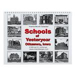 Wall Calendar, Schools of Yesteryear, Ottumwa, IA