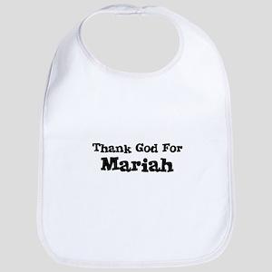 Thank God For Mariah Bib