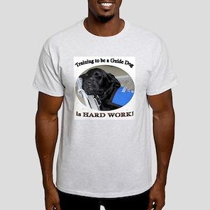 Training is Hard Work Light T-Shirt