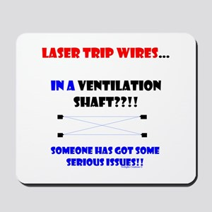 Laser Trip Wires?? 02 Mousepad