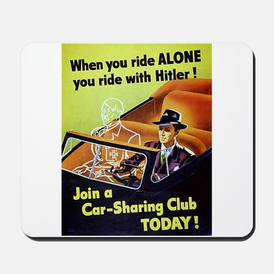 Riding With Hitler Mousepad