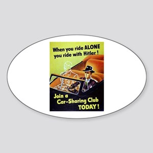 Riding With Hitler Sticker (Oval)