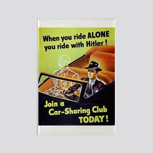Riding With Hitler Rectangle Magnet