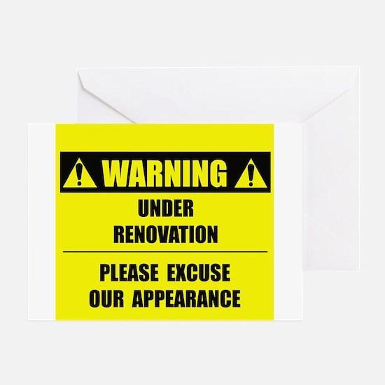 WARNING: Under Renovation Greeting Card