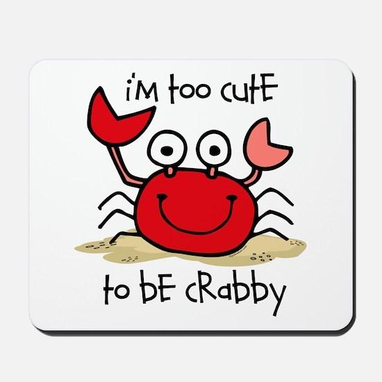 Too Cute Crab Mousepad