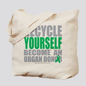 Organ Donor Recycle Yourself Tote Bag