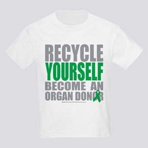 Organ Donor Recycle Yourself Kids Light T-Shirt