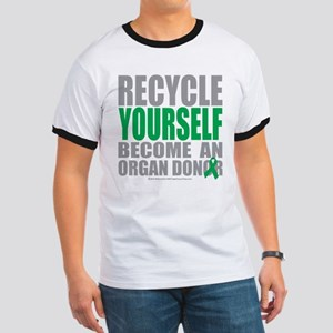 Organ Donor Recycle Yourself Ringer T