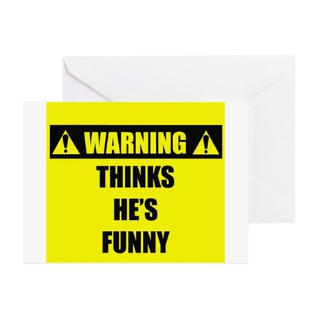 WARNING: Thinks He's Funny Greeting Cards (Pk of 2