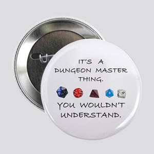 """Dungeon Master Thing 2.25"""" Button"""