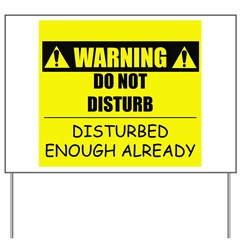 Do Not Disturb Yard Sign