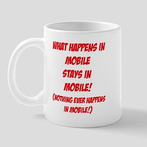 What Happens In Mobile... Mug