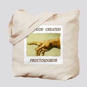 And God Created Proctologists Tote Bag