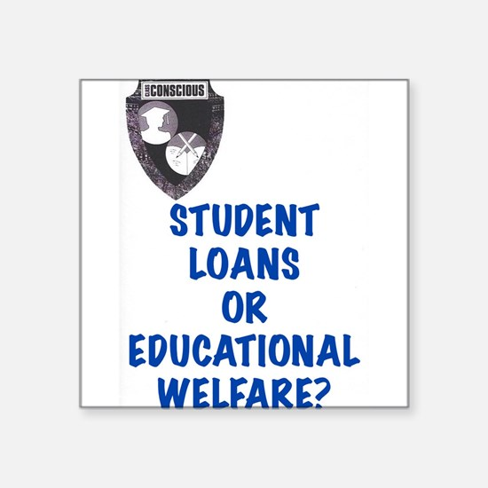 Student Loans? Sticker