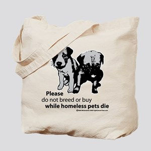 Don't-Breed-Or-Buy-2009 Tote Bag