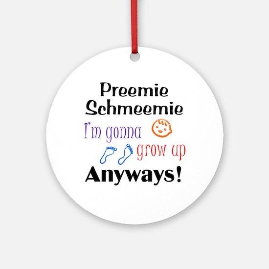 Preemie Schmeemie Ornament (Round)
