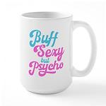 Buff but psycho Mugs