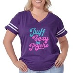 Buff but psycho Women's Plus Size Football T-Shirt