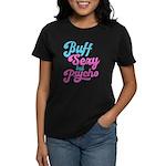 Buff but psycho T-Shirt