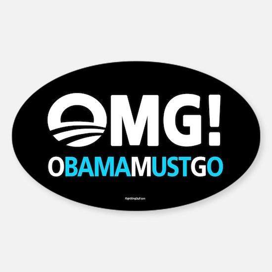 OMG! obamamustgo Sticker (Oval)