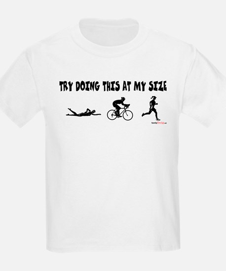 Try Doing This At My Size T-Shirt