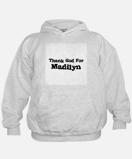 Thank God For Madilyn Hoodie
