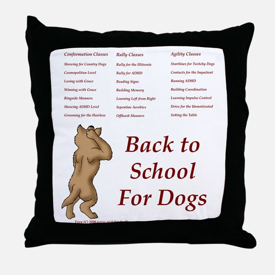 Back to Dog School Throw Pillow