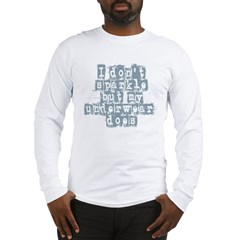 I Don't Sparkle Long Sleeve T-Shirt