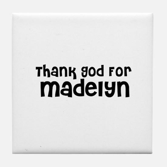 Thank God For Madelyn Tile Coaster