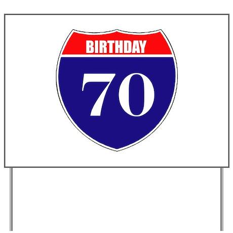70th Birthday! Yard Sign