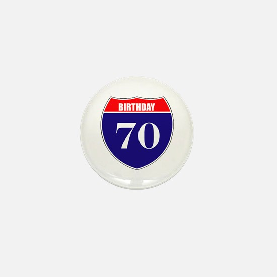 70th Birthday! Mini Button