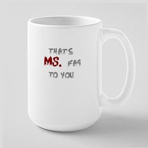 Ms. fag Large Mug