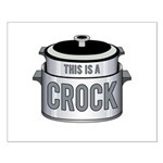 This is a Crock! Small Poster