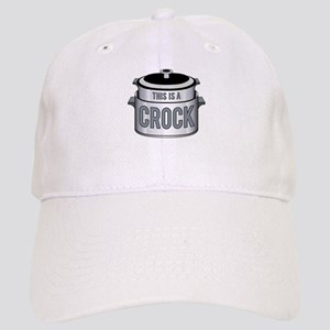 This is a Crock! Cap