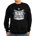 This is a Crock! Sweatshirt (dark)
