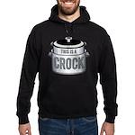 This is a Crock! Hoodie (dark)