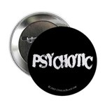 Psychotic Button