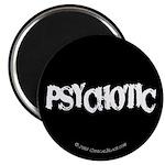 Psychotic 2.25