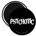 Psychotic Magnet