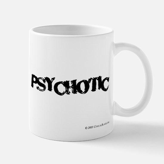 Psychotic Mug