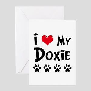 I Love My Doxie Greeting Card