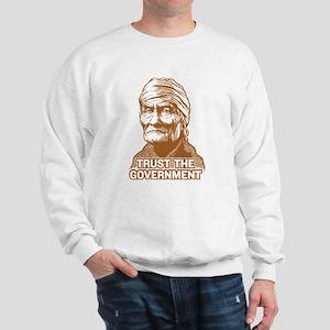 Geronimo Trust Government Sweatshirt