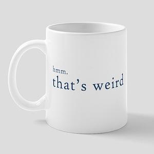 hmm thats weird... Mug